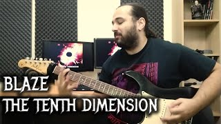 Blaze – The Tenth Dimension (Guitar Playthrough)